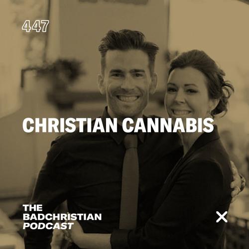 #447 Christian Cannabis