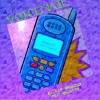 Voicemail Feat. Ignant Ty
