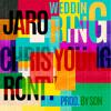 Wedding Ring - Jaro Ft Chris Young & Ronty