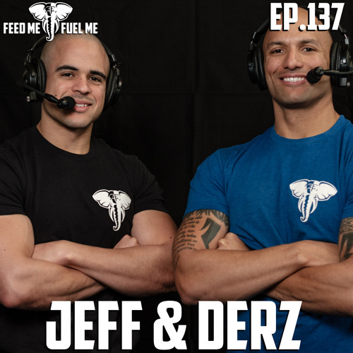 EP.137 | Jeff and Derz - Ego is Hard Work