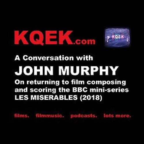 Podcast interview with composer John Murphy (2019-05-01)