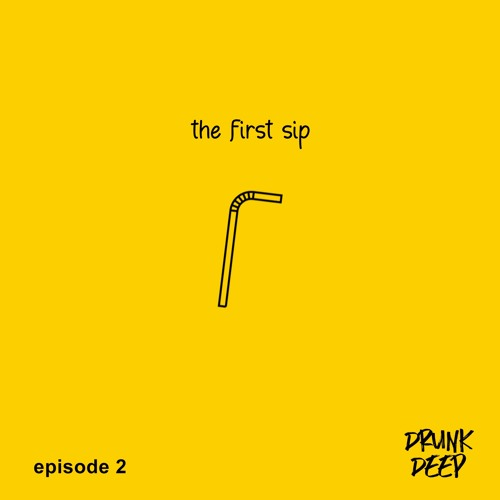 The First Sip (Drunk Deep Ep2 IG@aprilmaey)