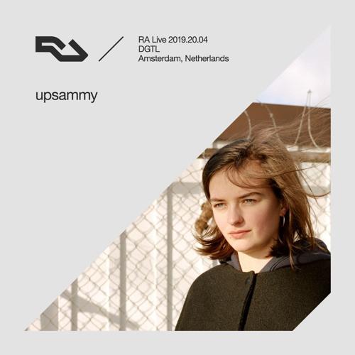 RA Live - 2019.20.04 - upsammy, DGTL Amsterdam