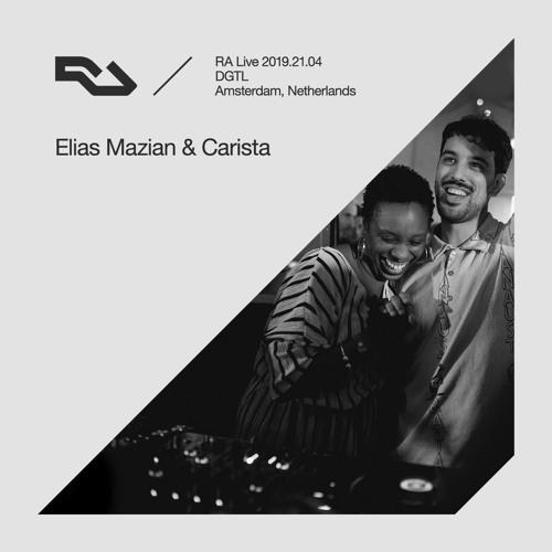 RA Live - 2019.21.04 - Carista b2b Elias Mazian, DGTL Amsterdam