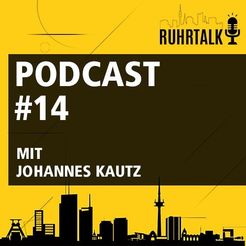 Ruhrtalk #14 mit Johannes Kautz