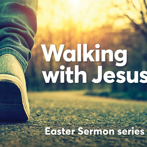 Walking With Jesus - Watch and Pray - Pastor Peter Neilson