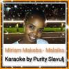 Miriam Makeba - Malaika (karaoke by Purity Slavulj)