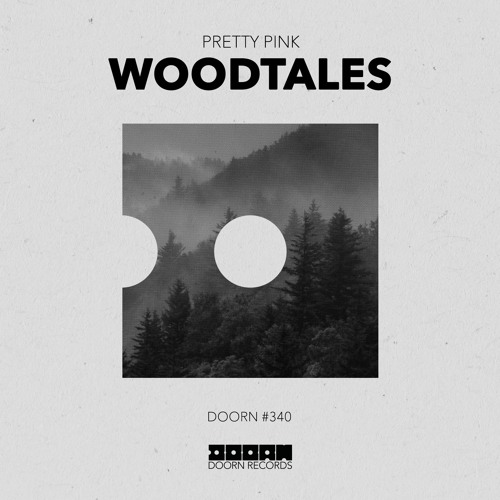 Pretty Pink - Woodtales [OUT NOW]