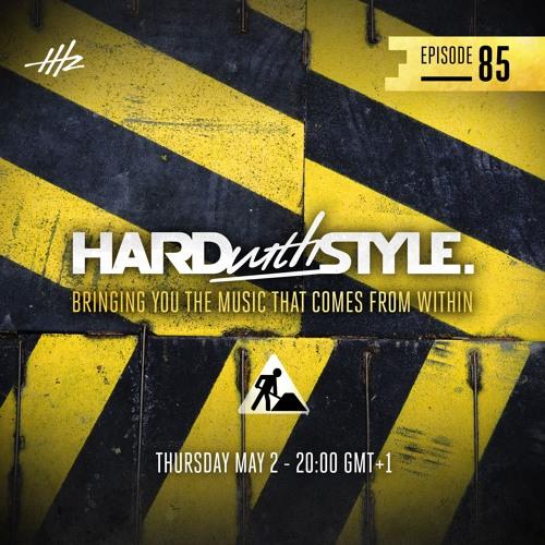 Headhunterz - HARD with STYLE Episode 85