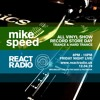 Mike Speed | React Radio Uk | 120419 | FNL | 8-10pm | All Vinyl Record Store Day | Trance | Show 63
