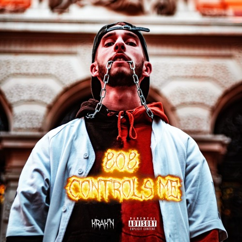KRAK'N - 808 Controls Me by KRAK'N on SoundCloud - Hear the  world's sounds
