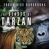 The Beasts of Tarzan By Edgar Rice Burroughs Audiobook Sample