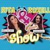 Rita e Roxelly Show - 01 - Missing U Robyn