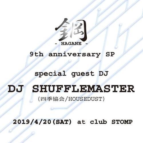 DJ Shufflemaster at HAGANE Osaka 20 April 2019