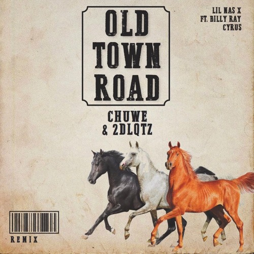 Lil Nas X ft. Billy Ray Cyrus - Old Town Road (CHUWE & 2DLQTZ Remix) Download NonPitched