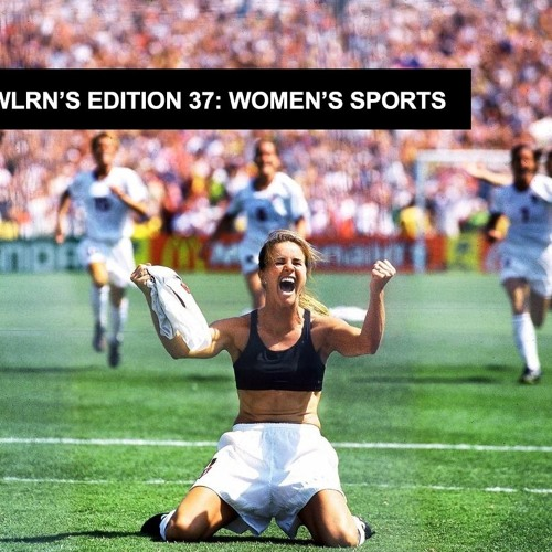 Edition 37: Women's Sports