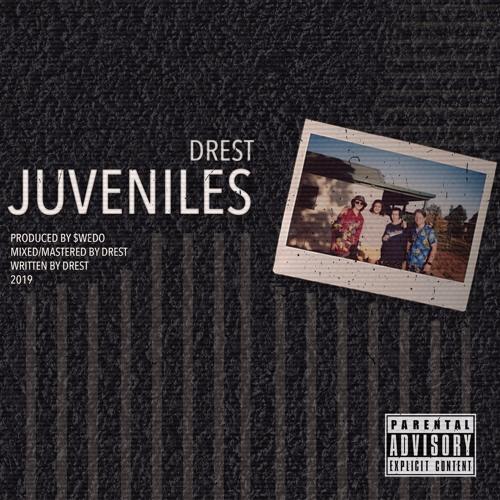 DREST - juveniles [prod. $wedo]