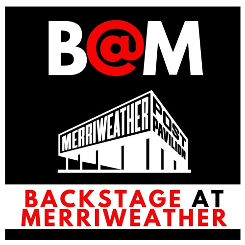 B@M - Backstage at Merriweather with Darin Atwater & Ian Kennedy