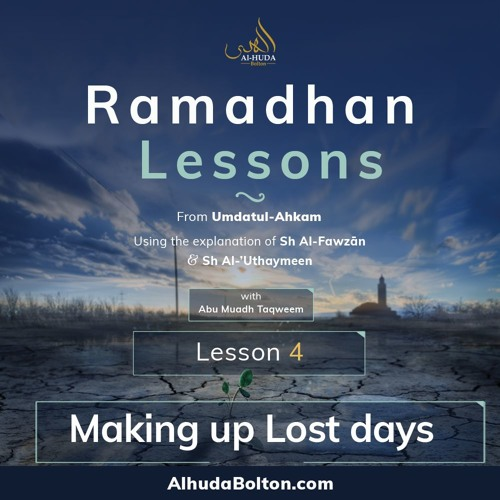 Ramadhan Lesson 4 Making Up Lost Days