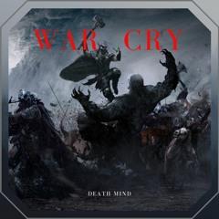 Death Mind - War Cry