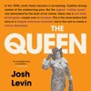 THE QUEEN by Josh Levin. Read by January LaVoy - Audiobook Excerpt