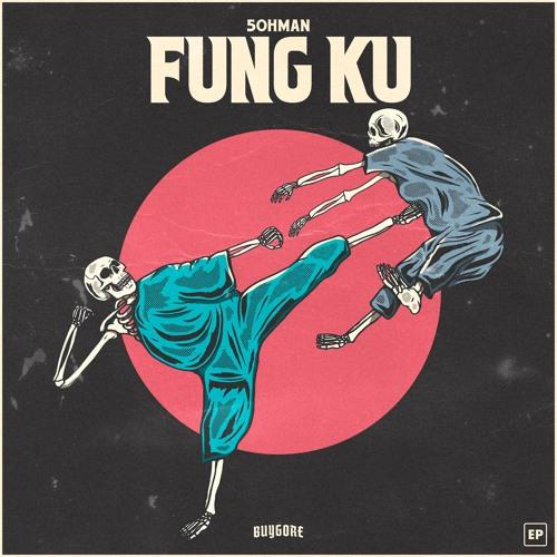 5ohman - Fung Ku 2019 [EP]