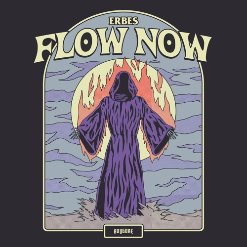 ERBES - Flow Now 2019 [EP]