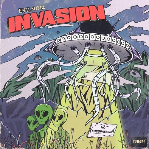 EVILNOIZ - INVASION