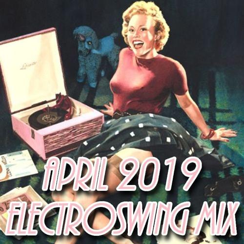 DI.FM/Electroswing Mix April 2019