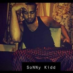 SoNNy Tha Kidd - Oh No She Didn't