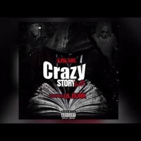 King Von Ft Lil Durk - Crazy Story 2.0