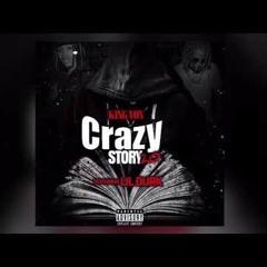 King Von Ft Lil Durk - Crazy Story 2.0