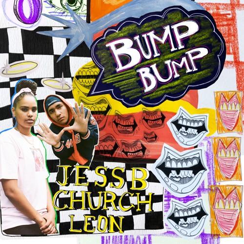 Bump Bump Ft. Church Leon