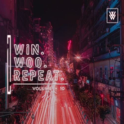 Win. Woo. Repeat. Volume x 10 (Throwback Edition)