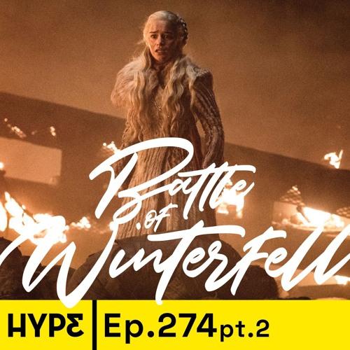 Podcast ep. 274: Una conversación de Game of Thrones: la batalla de Winterfell
