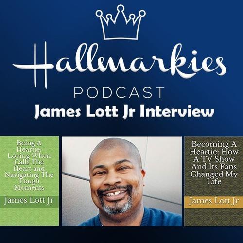 Hallmarkies: TV Host/Author James Lott Jr (King of Hearties)