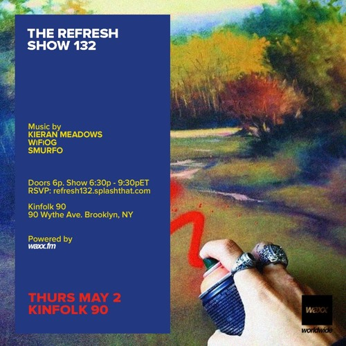 The REFRESH Radio Show # 132 (+ special guest DJ set from Smurfo)