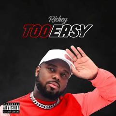 T-wayne - Too Easy (Prod. By Khroam)