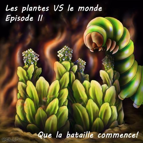374 Les plantes versus le monde épisode 2
