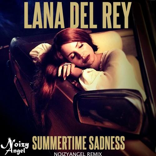 Noizyangel Lana Del Rey Summertime Sadness Noizyangel Remix Spinnin Records
