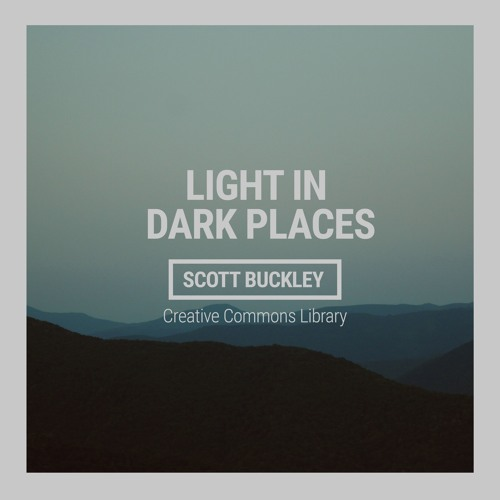 Light in Dark Places (CC-BY)