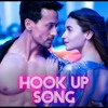 Download Hook up-student of the year 2 (neha_kakkar(tiger shroff_Alia bhat) Mp3