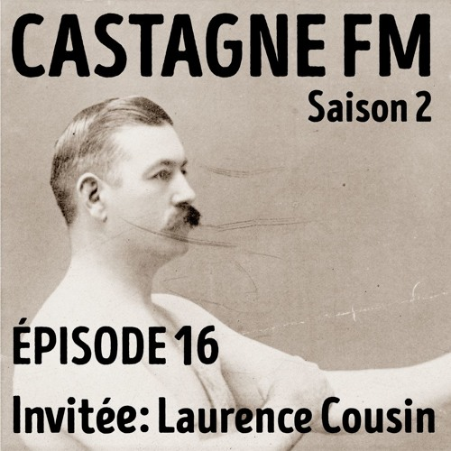 S02 E16 : Laurence Cousin