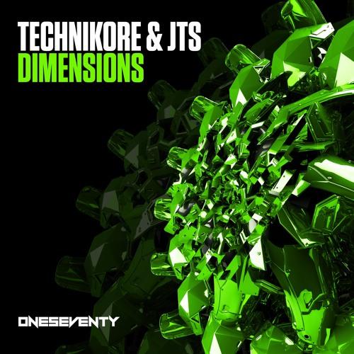 Technikore & JTS - Dimensions (Radio Edit)