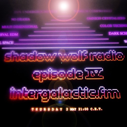 Shadow Wolf Radio episode IV