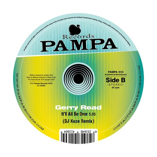 Pampa033B - Gerry Read - It'll All Be Over (DJ Koze remix)