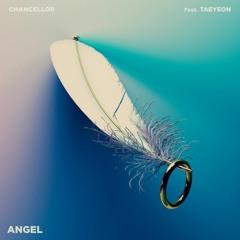 챈슬러 (Chancellor) - Angel (Feat. 태연 (TAEYEON))