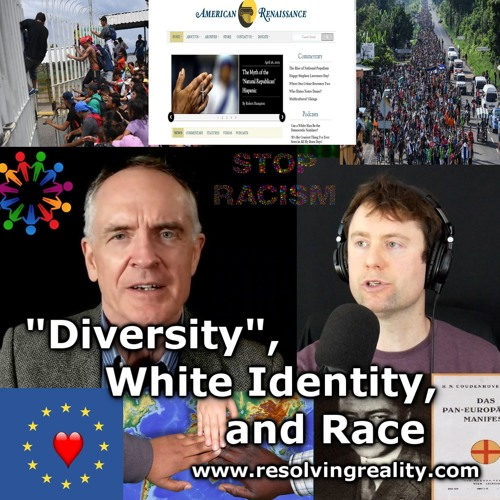"""Diversity"", White Identity, and Race - Jared Taylor on Resolving Reality"