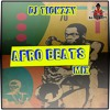 AFRO BEATS MIX (GLOW PARTY MIX) BY @DJTICKZZY