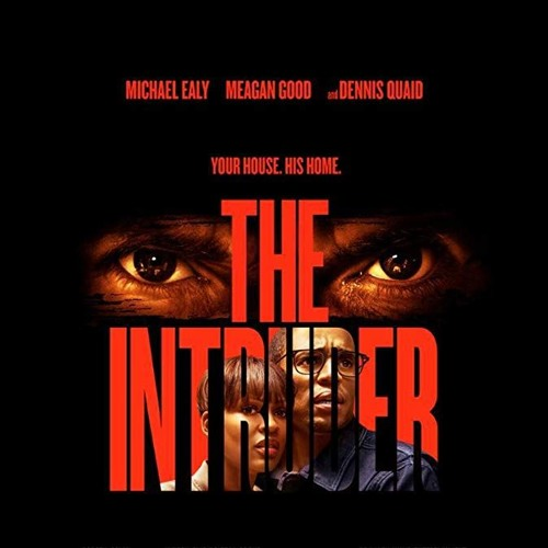 Max reviews The Intruder!